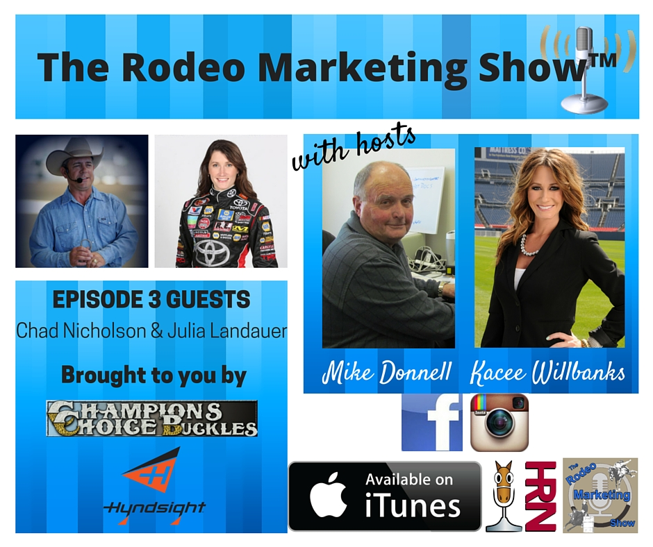 Rodeo Marketing 3 – Grow Your Event & Build Your Brand with Announcer Chad Nicholson, Race Driver Julia Landauer