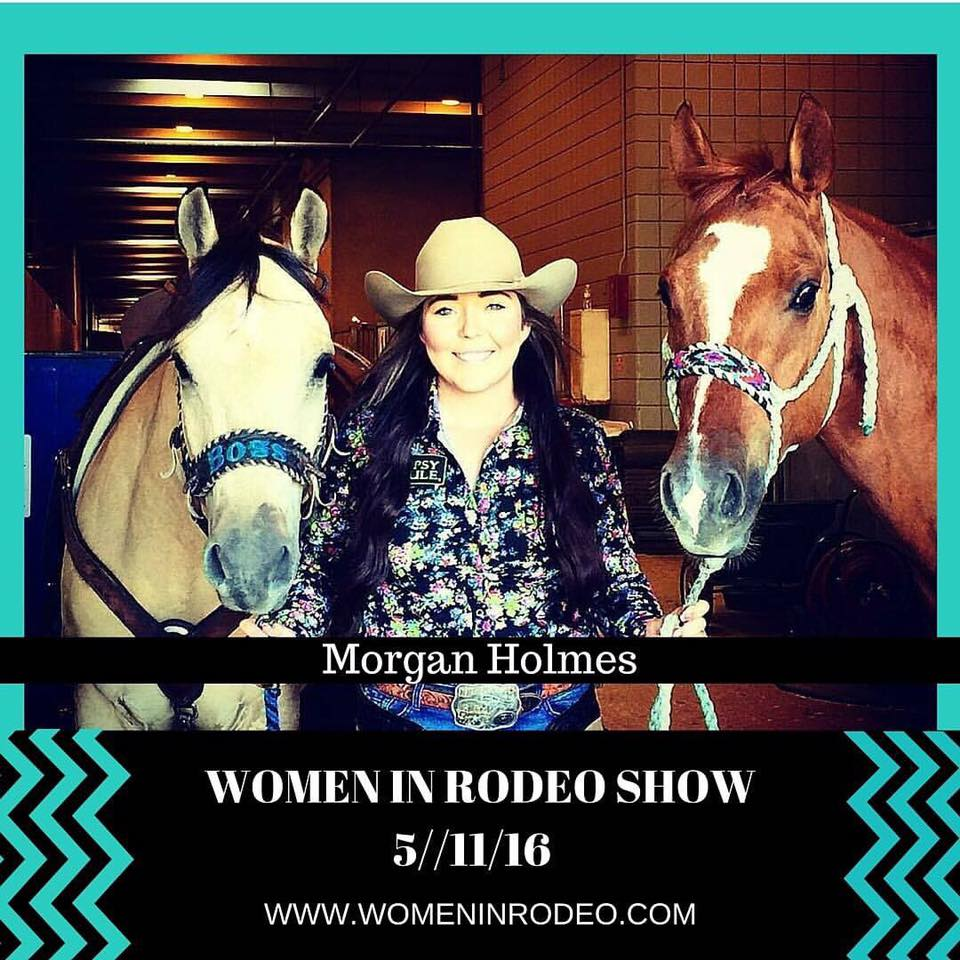 HITM 06-11-2016 Women In Rodeo by Debi Lynn Designs – Champion Cowgirl Morgan Holmes, Back Issues and Staying Focused