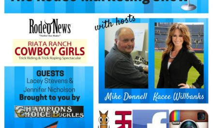 Rodeo Marketing 14 – Lacey Stevens on Rodeo News and Jennifer Welch Nicholson on Riata Ranch Cowboy Girls