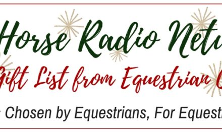 Stable Scoop 432 – Equestrian Collections 2016 Holiday Gift Guide