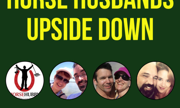HITM 01-26-2016 – Horse Husbands Turned Upside Down with Horse Wives