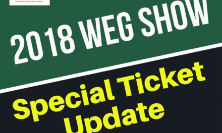 2018 WEG Show Special Ticket Update by Kentucky Performance Products