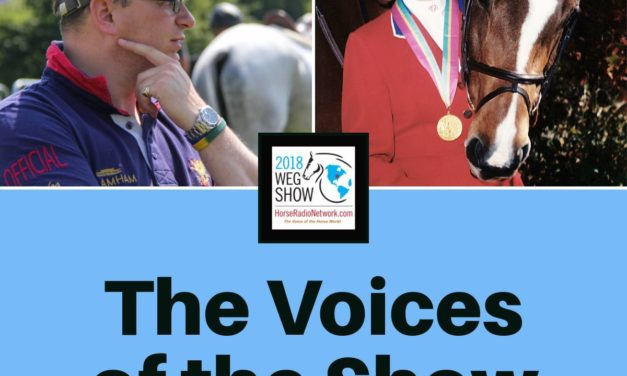 2018 WEG Show 20 by KPPUSA.com – The Voices of John Kyle and Melanie Smith Taylor