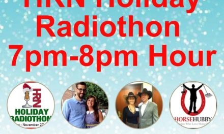 7pm to 8pm- 2017 HRN Holiday Radiothon by Weatherbeeta, Horse Husbands